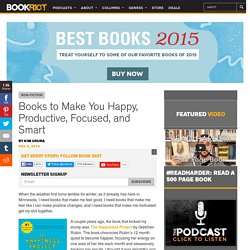 Books to Make You Happy, Productive, Focused, and Smart