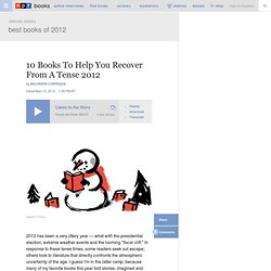 10 Books To Help You Recover From A Tense 2012