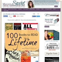 100 Books to Read in a Lifetime - Book Club Resource - Maven of Savin