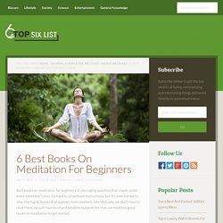 6 Best Books On Meditation For Beginners