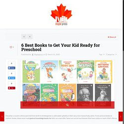 6 Best Books to Get Your Kid Ready for Preschool - MaplePress
