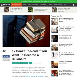 17 Books To Read If You Want To Become A Billionaire