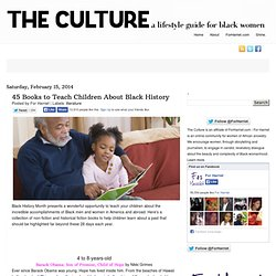 45 Books to Teach Children About Black History