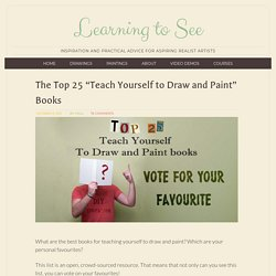 Top 25 Best Books for Teaching Yourself How to Draw and Paint