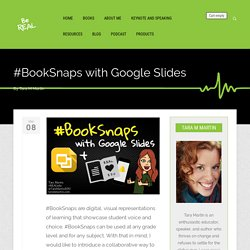 #BookSnaps with Google Slides – Be REAL