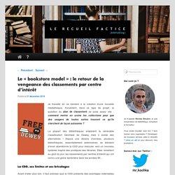Le «bookstore model» : le retour de la vengeance des classements par centre d'intérêt