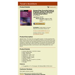 Tweak's BookStore - Songwriting: Essential Guide to Rhyming: A Step-by-Step Guide to Better Rhyming and Lyrics (Songwriting Guides)