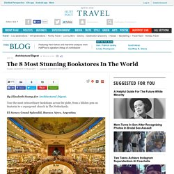 The 8 Most Stunning Bookstores In The World
