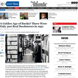 A Golden Age of Books? There Were Only 500 Real Bookstores in 1931 - Atlantic Mobile