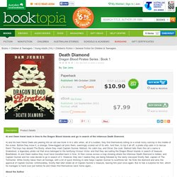 Death Diamond, Dragon Blood Pirates Series : Book 1 by Dan Jerris, 9780734410719. Buy this book online.