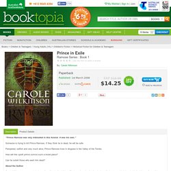 Prince in Exile, Ramose Series : Book 1 by Carole Wilkinson, 9781921167058. Buy this book online.