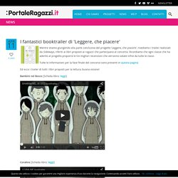 I fantastici booktrailer di 'Leggere, che piacere' - PortaleRagazzi.it