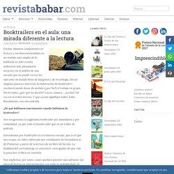 Booktrailers en el aula: una mirada diferente a la lectura
