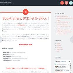Booktrailers, BCDI et E-Sidoc !
