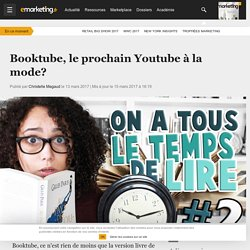 Booktube, le prochain Youtube à la mode?