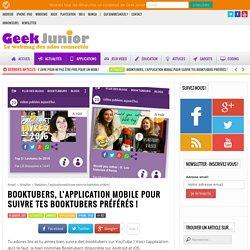 Booktubers, l'application mobile pour suivre tes booktubers préférés ! - Geek Junior -