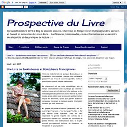 Prospective du Livre: Une Liste de Booktubeuses et Booktubeurs Francophones