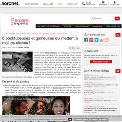 8 booktubeuses et gameuses qui mettent à mal les clichés !-Le blog de Nordnet