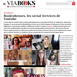 Booktubeuses, les serial-lectrices de Youtube