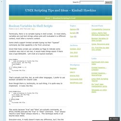 UNIX Scripting Tips and Ideas - Kimball Hawkins