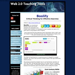 Boolify, Web 2.0 teaching tool & search engine that develops 21st Century skills