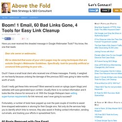 Boom! 1 Email, 60 Bad Links Gone, 4 Tools for Easy Link Cleanup