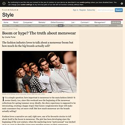 Boom or hype? The truth about menswear