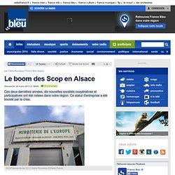Le boom des Scop en Alsace