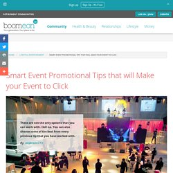 Smart Event Promotional Tips that will Make your Event to Click