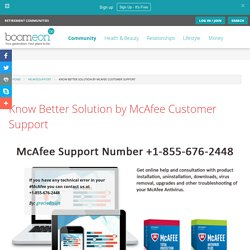 Know Better Solution by McAfee Customer Support