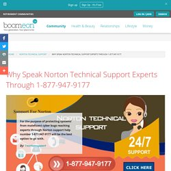 Why Speak Norton Technical Support Experts Through 1-877-947-9177