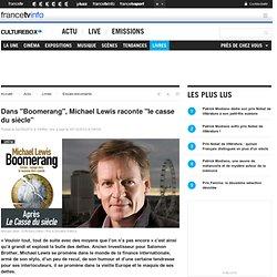 """Dans """"Boomerang"""", Michael Lewis raconte """"le casse du siècle"""""""