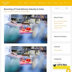 Booming of Food delivery Industry in India - The Rolling Plate