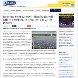 Booming Solar Energy Halted by Hawaii Utility Because Sun Produces Too Much Power!