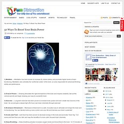 50 Ways To Boost Your Brain Power | Fun Distraction