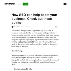 How SEO can help boost your business. Check out these points