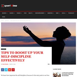 Tips to Boost Up Your Self-Discipline Effectively