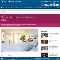 Ten ways to boost your finances | Money | The Observer