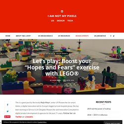 """Let's play: Boost your """"Hopes and Fears"""" exercise with LEGO®"""