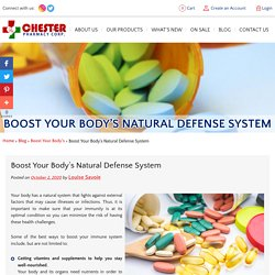 Boost Your Body's Natural Defense System
