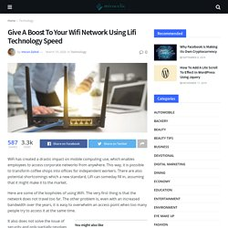 Boost To Your Wifi Network Using Lifi Technology Speed