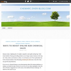 Ways To Boost Online B2B Chemical Sales