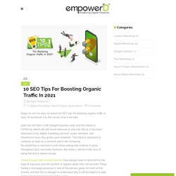 10 SEO Tips To Boost Organic Traffic In 2021 - EmpowerD Tech