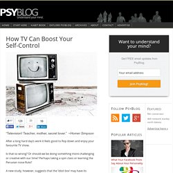 How TV Can Boost Your Self-Control - PsyBlog