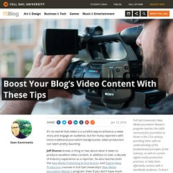 Boost Your Blog's Video Content With These Tips