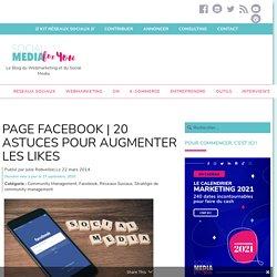 Booster l'engagement de vos fans Facebook en 20 astuces