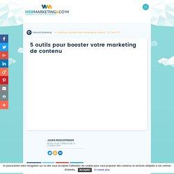 ▷ 5 outils pour booster votre marketing de contenu