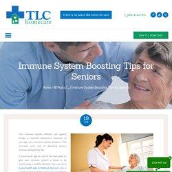 Immune System Boosting Tips for Seniors