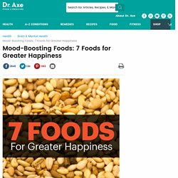 Mood-Boosting Foods: 7 Foods for Greater Happiness