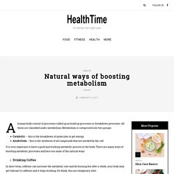 Natural Ways of Boosting Metabolism - HEALTHTIME